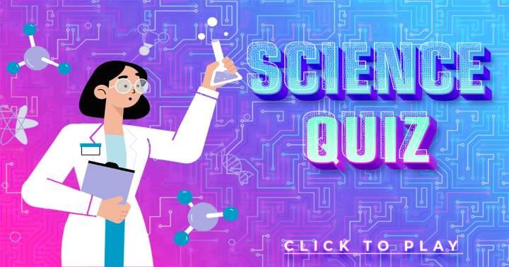 Science Quiz
