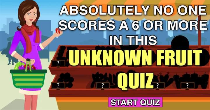 Unknown Fruit Quiz