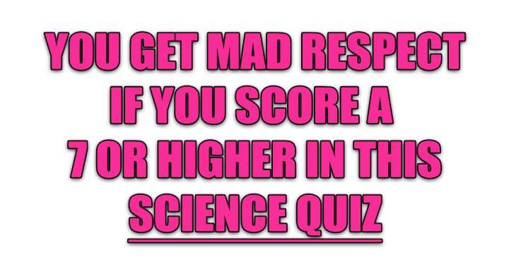 Hard Science Quiz