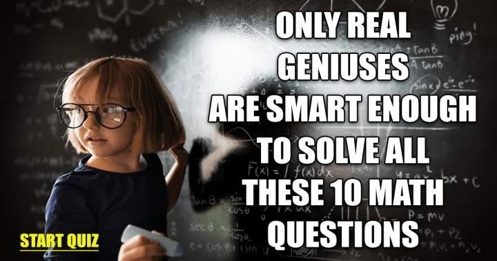 Math Quiz for Geniuses